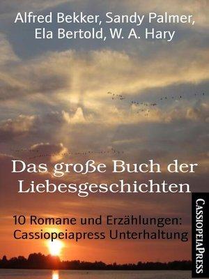 cover image of Das große Buch der Liebesgeschichten
