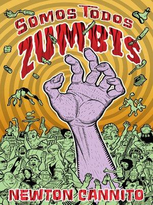cover image of Somos todos zumbis