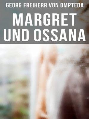 cover image of Margret und Ossana