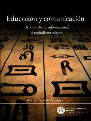 cover image of Educación y comunicación