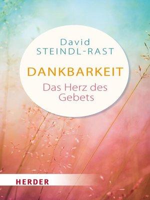 cover image of Dankbarkeit--das Herz des Gebets