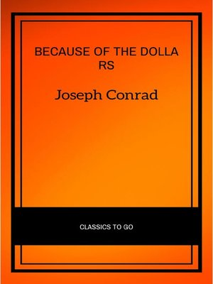 cover image of Because of the Dollars