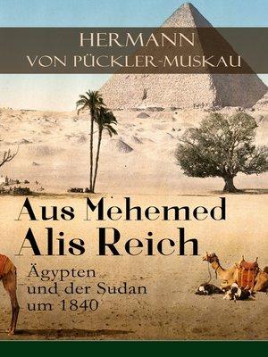 cover image of Aus Mehemed Alis Reich