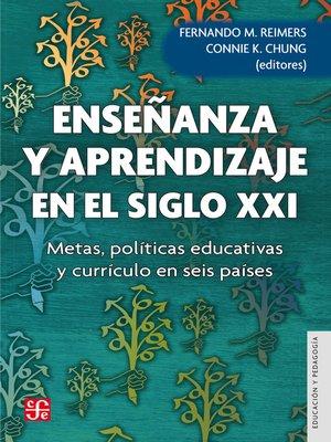 cover image of Enseñanza y aprendizaje en el siglo XXI