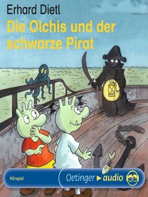 cover image of Die Olchis und der schwarze Pirat