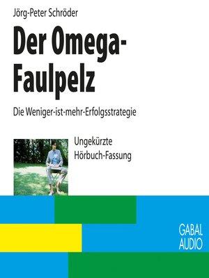 cover image of Der Omega-Faulpelz