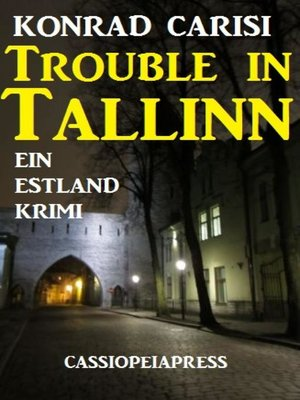 cover image of Trouble in Tallinn