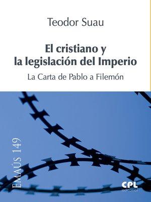 cover image of El cristiano y la legislación del Imperio