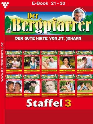 cover image of Der Bergpfarrer Staffel 3 – Heimatroman