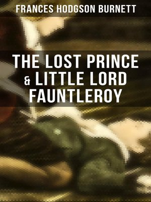 cover image of The Lost Prince & Little Lord Fauntleroy