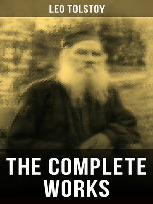 cover image of The Complete Works of Leo Tolstoy