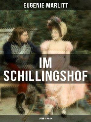 cover image of Im Schillingshof