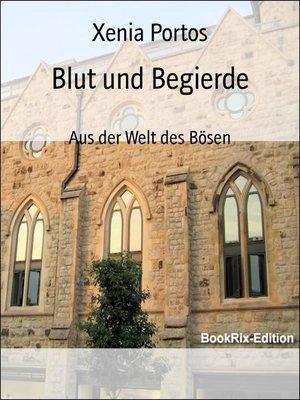 cover image of Blut und Begierde