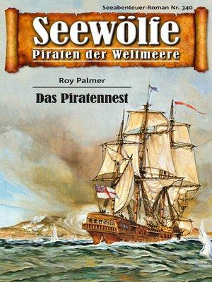 cover image of Seewölfe--Piraten der Weltmeere 340