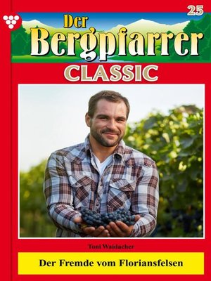 cover image of Der Bergpfarrer Classic 25 – Heimatroman