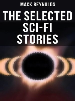 cover image of The Selected Sci-Fi Stories