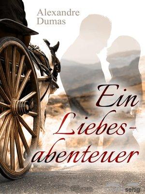 cover image of Ein Liebesabenteuer