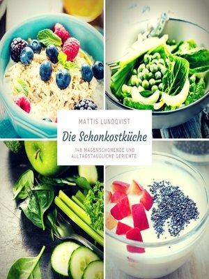cover image of Die Schonkostküche