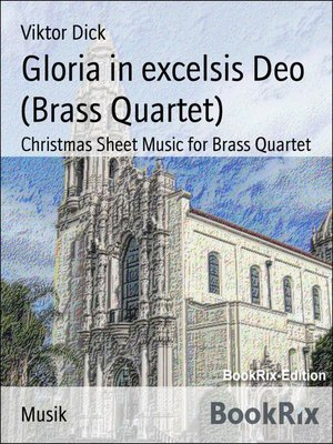 cover image of Gloria in excelsis Deo (Brass Quartet)
