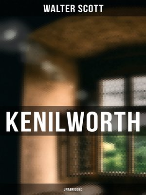 cover image of Kenilworth (Unabridged)