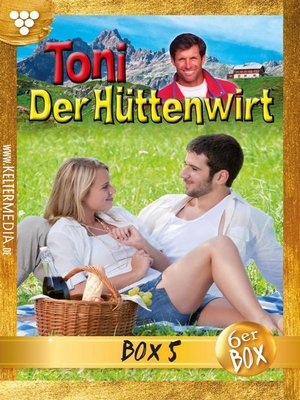 cover image of Toni der Hüttenwirt (ab 265) Jubiläumsbox 5 – Heimatroman