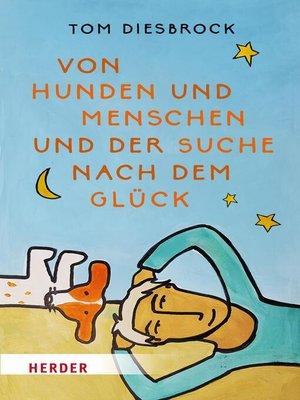 cover image of Von Hunden und Menschen und der Suche nach dem Glück
