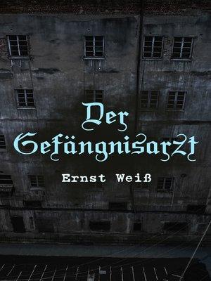 cover image of Der Gefängnisarzt