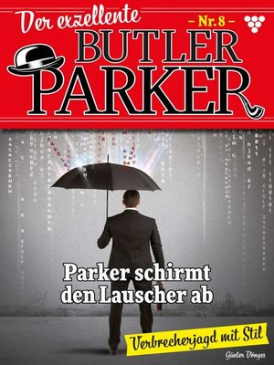 cover image of Der exzellente Butler Parker 8 – Kriminalroman
