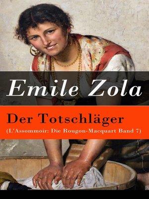 cover image of Der Totschläger (L'Assommoir