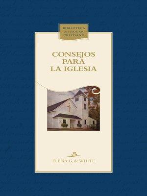 cover image of Consejos para la iglesia