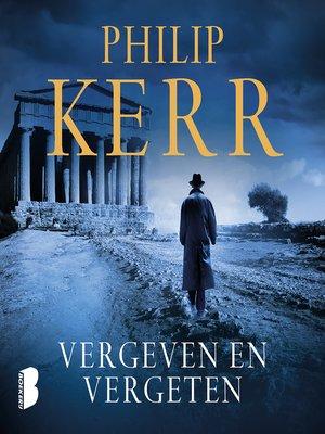 cover image of Vergeven en vergeten