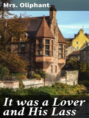 cover image of It was a Lover and His Lass
