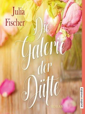 cover image of Die Galerie der Düfte