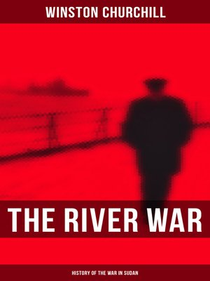cover image of The River War (History of the War in Sudan)
