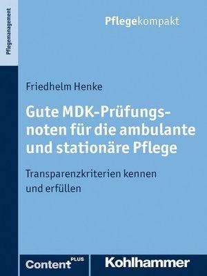 cover image of Gute MDK-Prüfungsnoten für die ambulante und stationäre Pflege