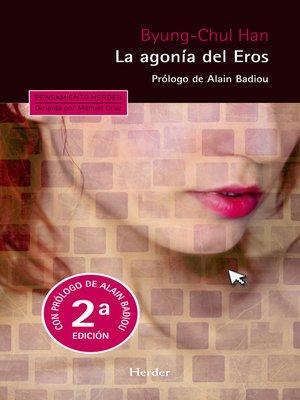 cover image of La agonía del Eros (2ª edición)