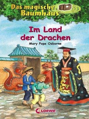 cover image of Das magische Baumhaus 14--Im Land der Drachen