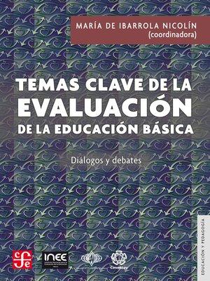 cover image of Temas clave de la evaluación de la educación básica