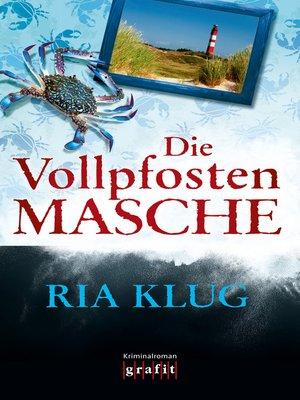 cover image of Die Vollpfostenmasche