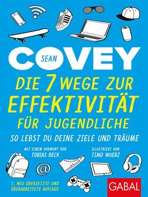 cover image of Die 7 Wege zur Effektivität für Jugendliche