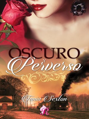 cover image of Oscuro y perverso