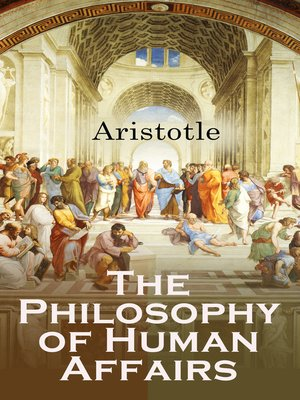 cover image of The Philosophy of Human Affairs