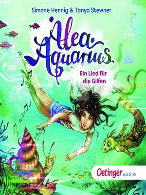 cover image of Alea Aquarius. Ein Lied für die Gilfen