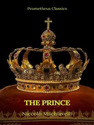 cover image of The Prince by Niccolò Machiavelli (Best Navigation, Active TOC)(Prometheus Classics)