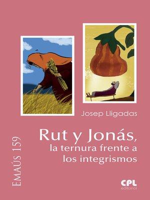 cover image of Rut y Jonás, la ternura frente a los integrismos