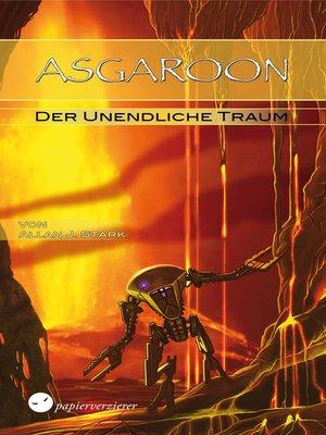 cover image of ASGAROON--Der unendliche Traum