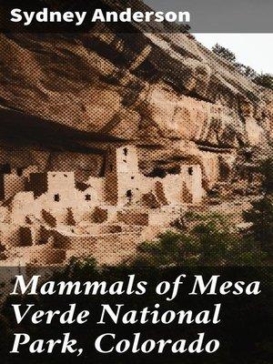 cover image of Mammals of Mesa Verde National Park, Colorado