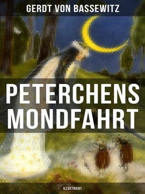 cover image of Peterchens Mondfahrt (Illustriert)