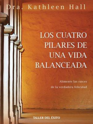 cover image of Los cuatro pilares de una vida balanceada