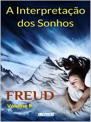 cover image of A Interpretação dos Sonhos--Volume II